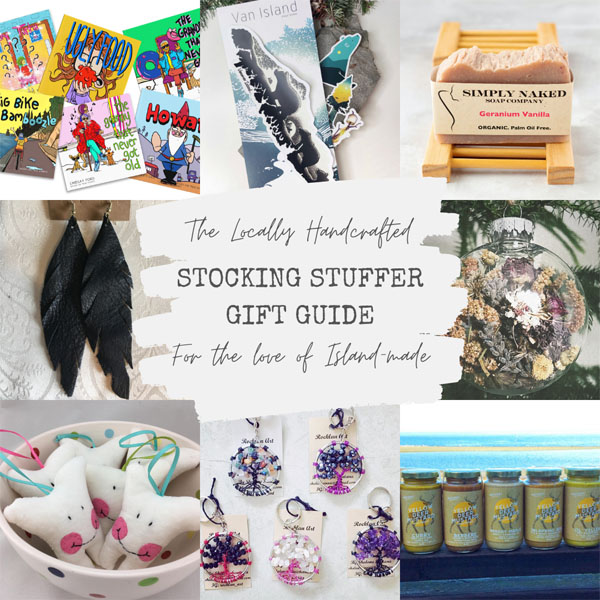 Vancouver Island, Canada locally hand made stocking stuffer gift ideas