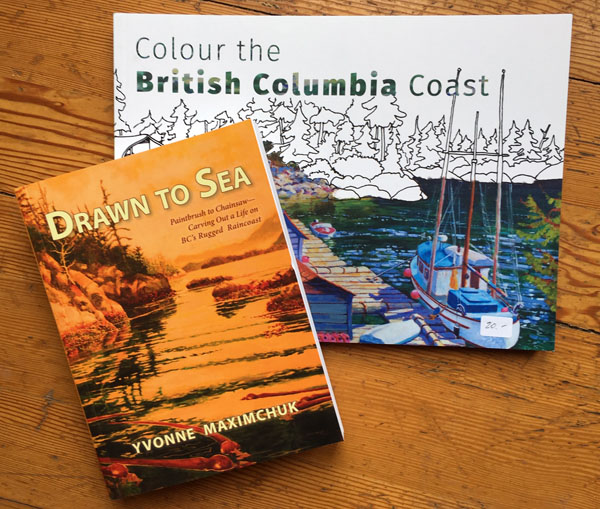 Colouring book of the B.C. coast and Yvonne Maximchuk autobiography